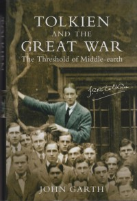 Tolkien and the Great War (John Garth)  – HB 1922