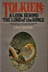 Lin Carter : TOLKIEN: a look behind The Lord of the Rings