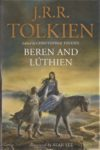 TOLKIEN : Beren and Lúthien – HB 4810