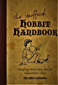 The Shire Collective : The unofficial Hobbit Handbook – HB 4775