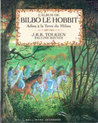 BILBO LE HOBBIT – Adieu à la Terre du Milieu – FRANCE – HB 4015