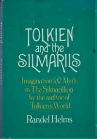 Randel Helms : TOLKIEN and the SILMARILS – HB 3671