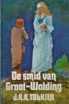 Tolkien : De Smid van Groot Wolding (in Dutch) – HB 5226